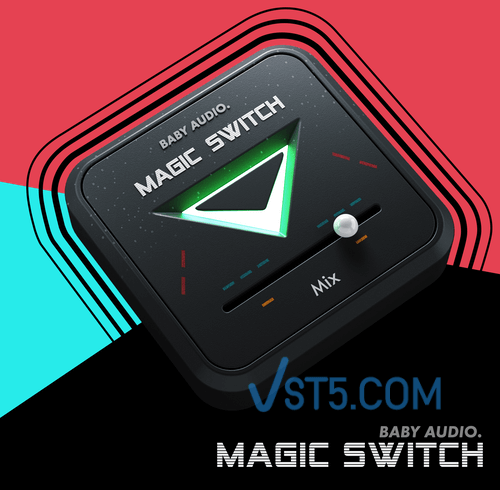 BABY Audio – Magic Switch – PC Full 1.0.0 一键合唱效果器插图